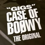 """GIGS"" CASE OF BOφWY -THE ORIGINAL-"